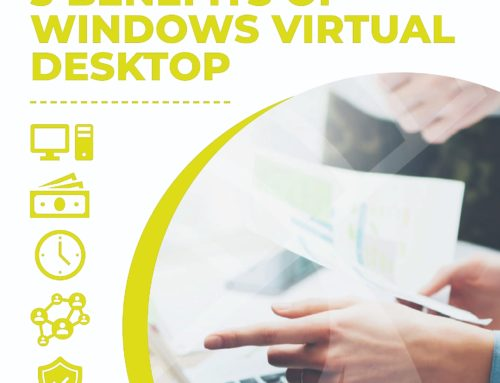 5 Benefits of Windows Virtual Desktop