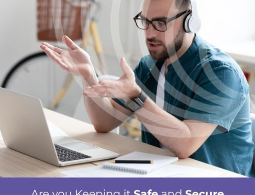Safe and Secure When Working from Home